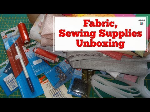 Fabric & Sewing Supplies Unboxing