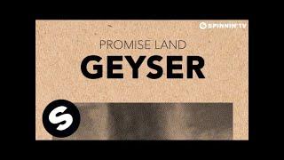 Promise Land - Geyser
