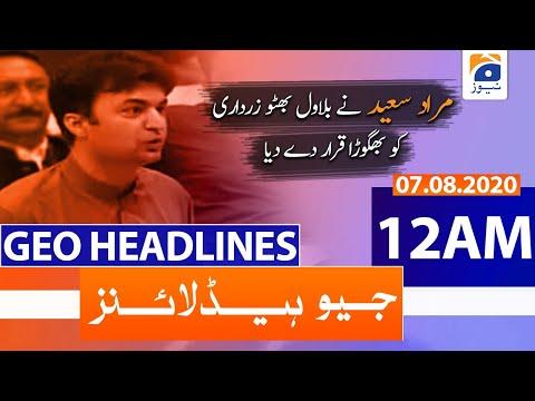 Geo Headlines 12 AM   7th August 2020