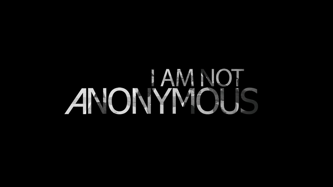 i am not anonymous youtube