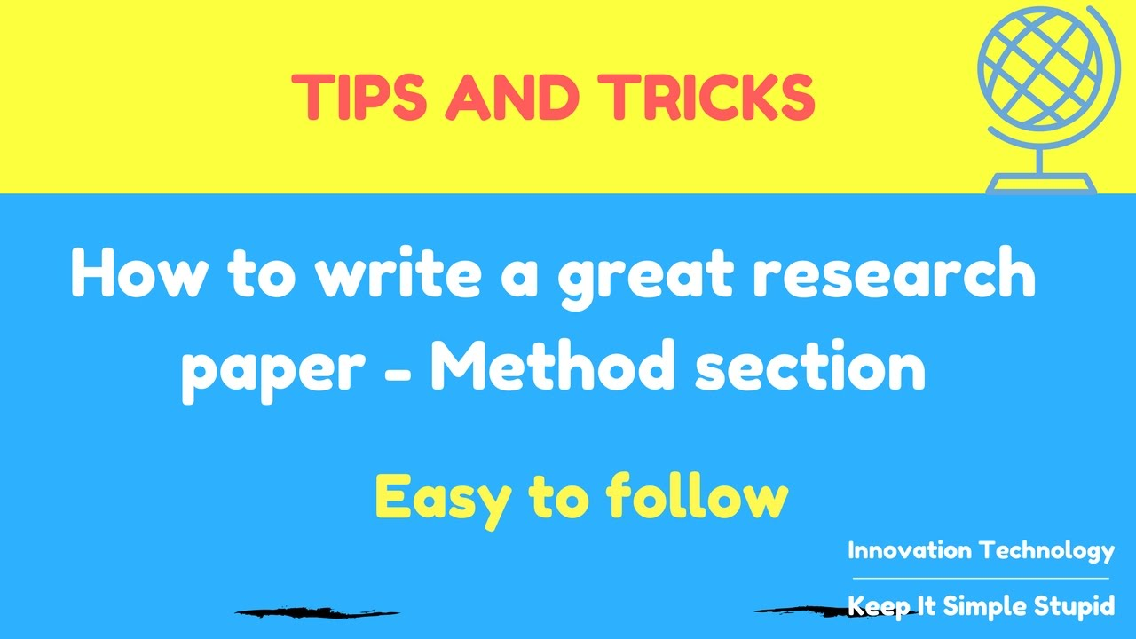 how to write a great research paper method section