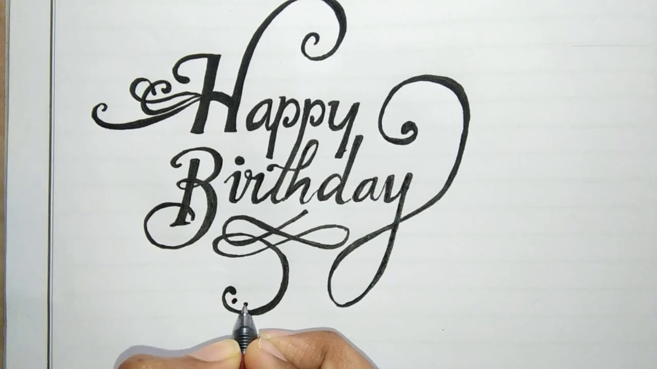 Calligraphy How To Write Happy Birthday In Fancy Improve Your Handwriting Stylish Font English Youtube