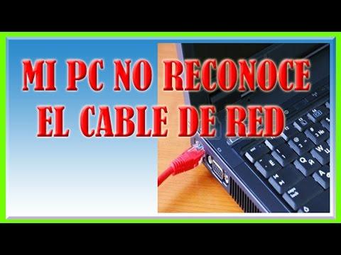Mi PC No Reconoce el Cable de Red [Solucionalo Ahora]