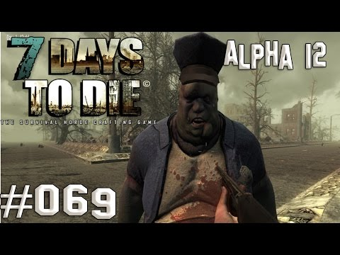 "7 Days to Die - Alpha 12 #069 ""Was spucken die auch Rudi Völler an?"" Let's Play [deutsch/german]"