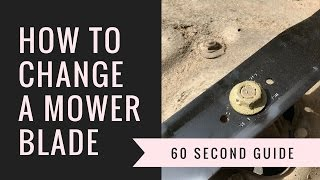How To Change A Lawnmower Blade  - 60 second guide