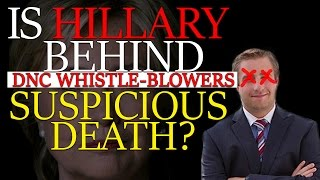 -=MUST WATCH=- DNC or HILLARY Behind Suspicious Death of whistle-blower Seth Conrad Rich??