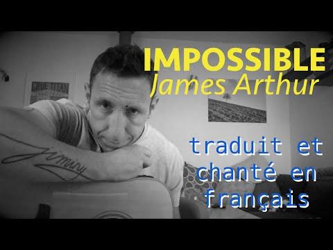 James Arthur - Impossible (traduction en francais) COVER ...