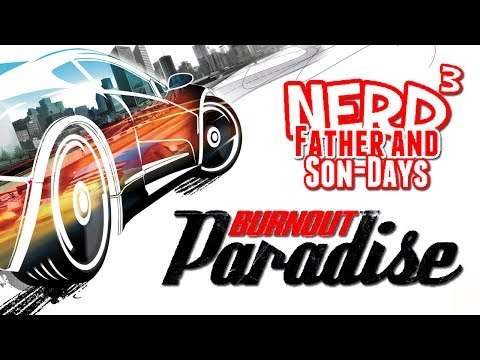 Nerd³'s Father and Son-Days - Burnout Paradise
