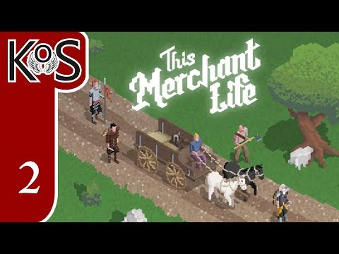 This Merchant Life Ep 2: CAN WE MAKE THE PAYMENT? - First Look - Let's Play, Gameplay