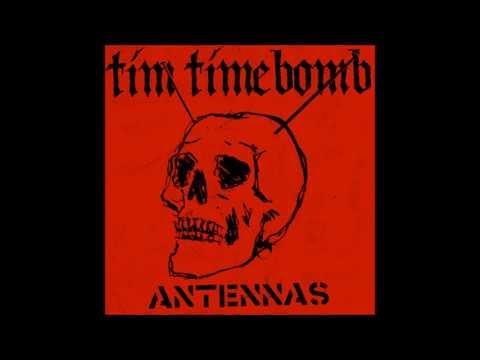 "Tim Timebomb & Friends ""Antennas"""