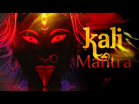 Most Powerful Mahakaali Mantra | Kali Mantra Chants | Durga Mantra | Kali Beej Mantra