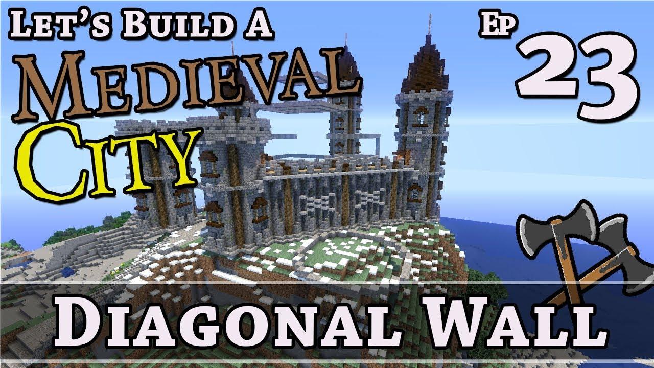 How To Build A Medieval City E23 Diagonal Wall Minecraft