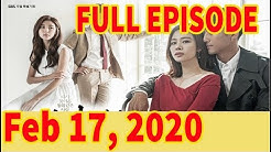 I Have a Lover February 17, 2020 FULL EPISODE