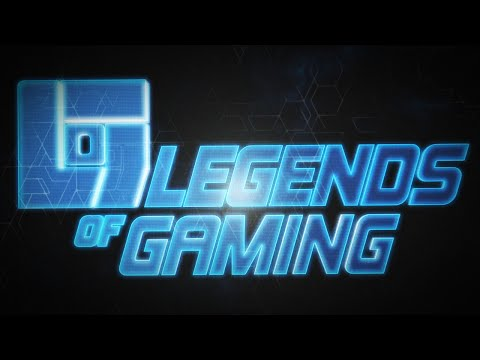 LEGENDS OF GAMING!!