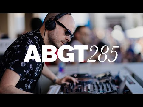 Group Therapy 285 with Above & Beyond and Joseph Ashworth