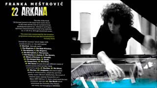 Franka Mestrovic - 22 Arkana