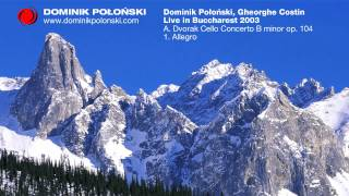 Dominik Połoński - A. Dvorak Cello Concerto B minor op. 104 1. Allegro