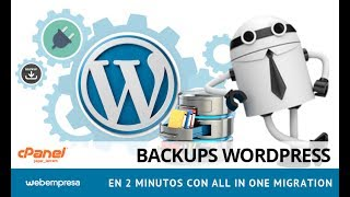 Backups WordPress en 2 minutos con All In One Migration