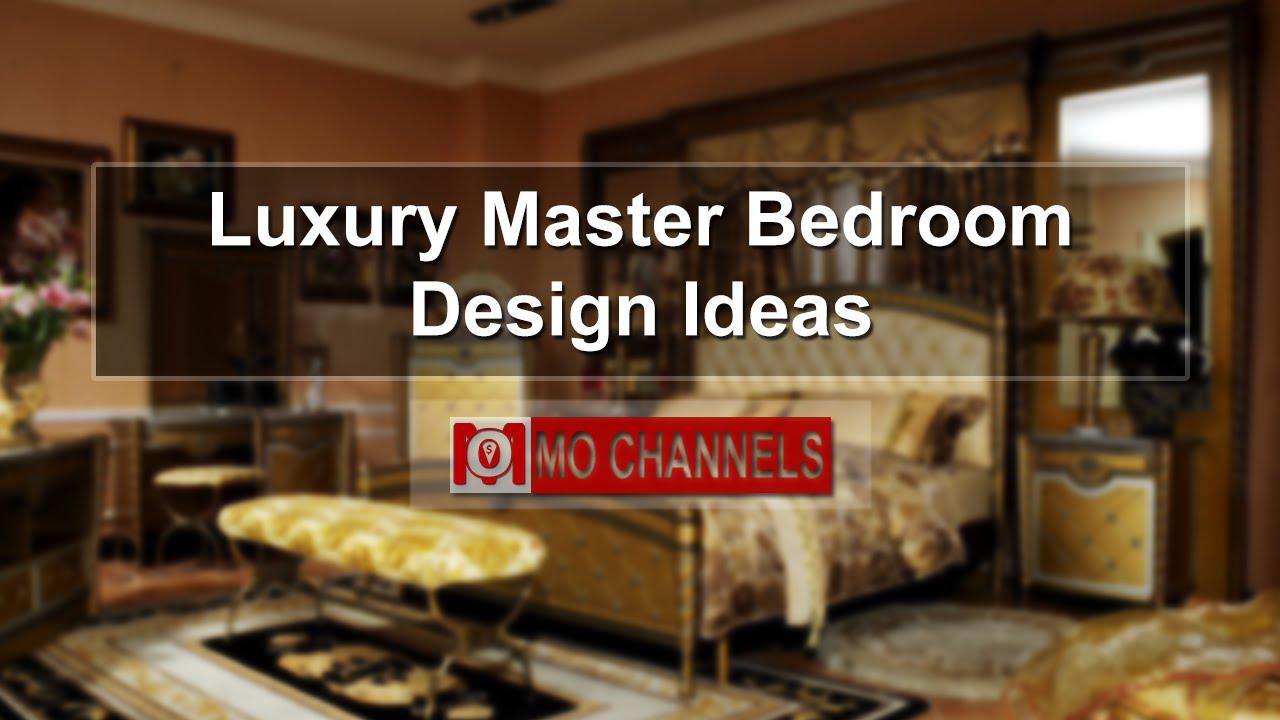 luxury master bedroom design ideas youtube