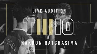 TWIO3 : LIVE AUDITION STAGE#2 (NAKHON RATCHASIMA) | RAP IS NOW