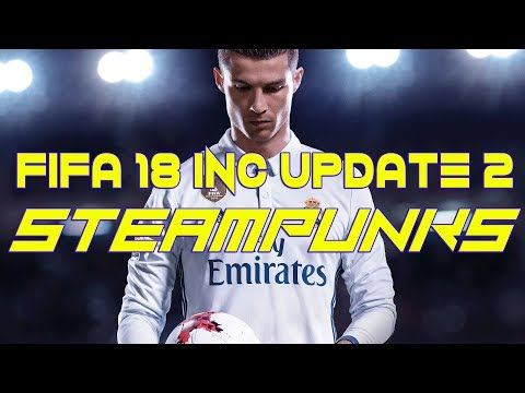 FIFA 18-Title Update 2-Multi12-STEAMPUNKS [Tested & Played]