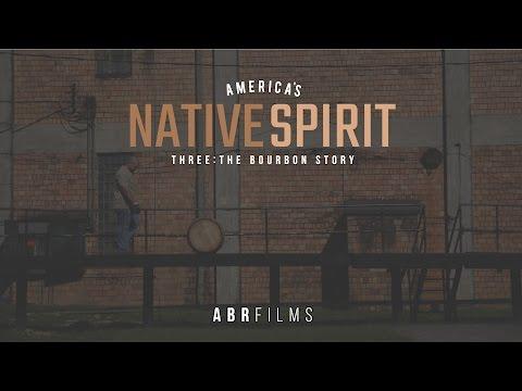 America's Native Spirit: The Bourbon Story