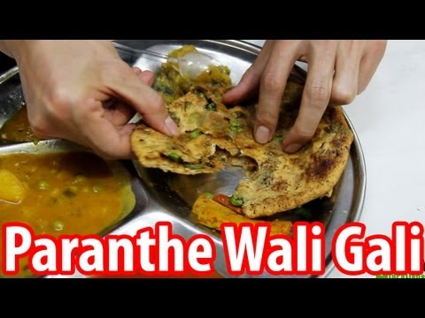 Paranthe Wali Gali - Delhi's World Famous Fried Bread Street