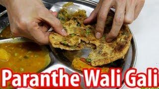 Paranthe Wali Gali - Delhi's World Famous Fried Bread Street