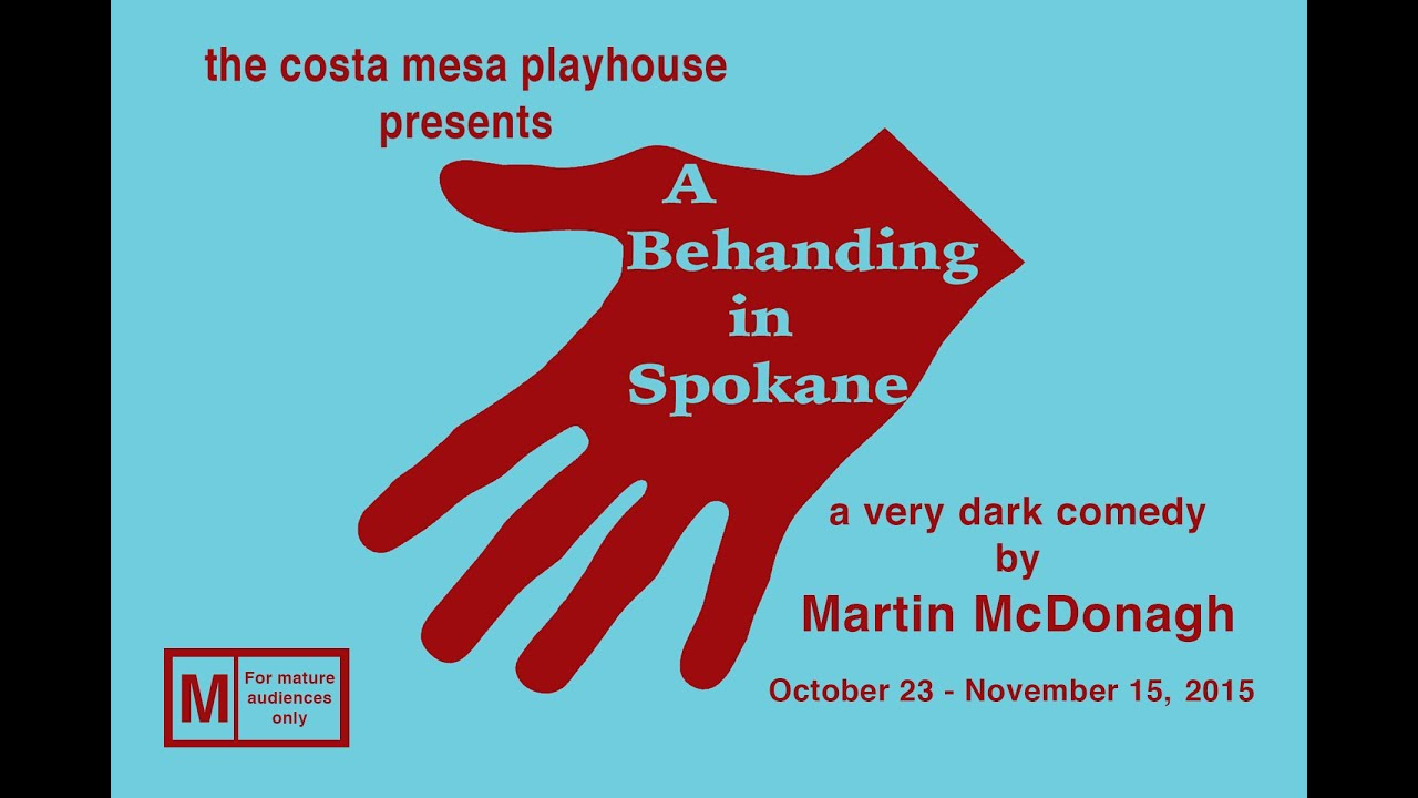 A Behanding in Spokane at the Costa Mesa Playhouse