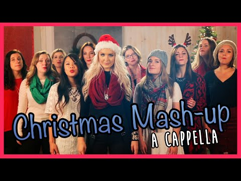 Christmas A Cappella Mash-Up ft. Macy Kate