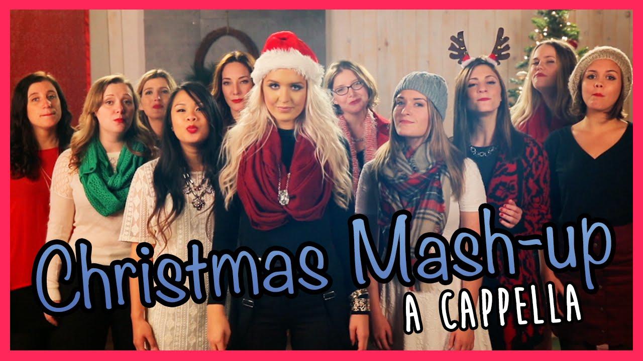 Christmas A Cappella Mash-Up ft. Macy Kate - YouTube