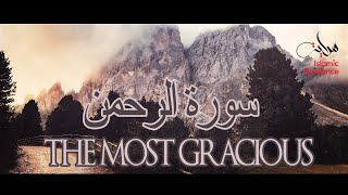 Surah Ar Rahman - The Most Gracious
