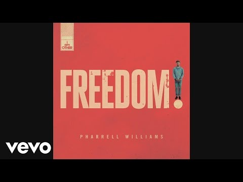 Pharrell Williams - Freedom (Official Audio)