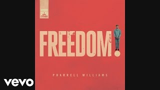 Pharrell Williams - Freedom (Audio)