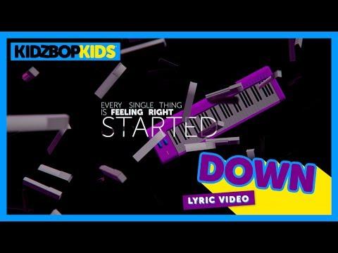 KIDZ BOP Kids  Down  Lyric  KIDZ BOP 35 #ReadAlong