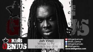 Jah Vinci - Wings To Fly [Heavens Gate Riddim] February 2016