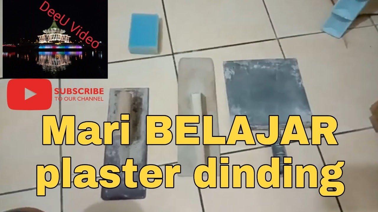 Cara Mudah Plaster Dinding Rumah You