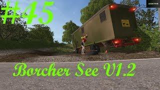 #LP45 Borcher See LS17 Lena braucht Hilfe!