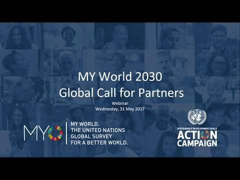 Webinar: Global Call for Partners MYWorld 2030, the UN survey for a better world