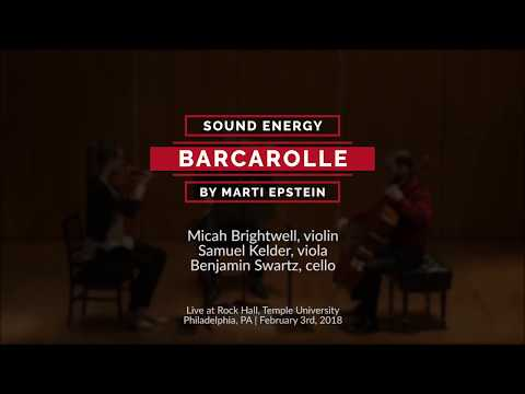 """Marti Epstein: """"Barcarolle"""" (1999) for string trio performed live by Sound Energy"""
