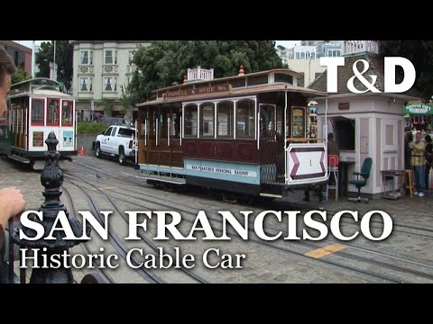 San Francisco Historic Cable Car - San Francisco Full City Guide - Travel & Discover