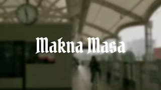 Hursa - Makna Masa (Official Lyric Video)