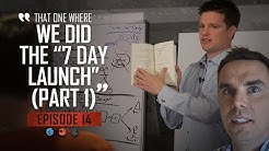 "That one where we did the ""7 Day Launch"" (Part 1) Funnel Hacker TV - Episode 14"
