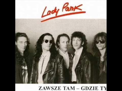 Lady Pank - Zawsze tam, gdzie ty (1990)