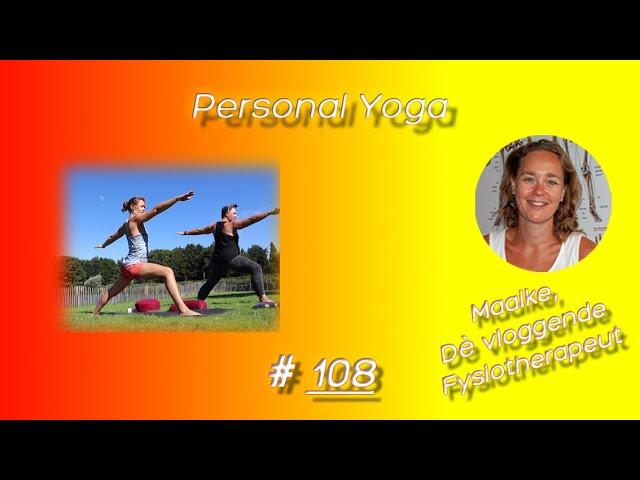 #108 Personal Yoga bij New Life Yoga in Zoetermeer met Yogadocent Margo Geelhoed en Fysio Maaike