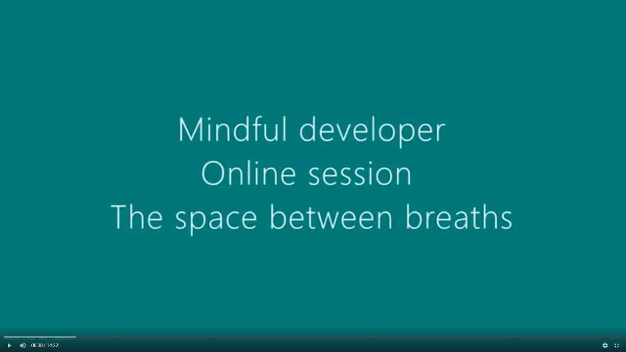 Online mindfulness session - The space between breaths