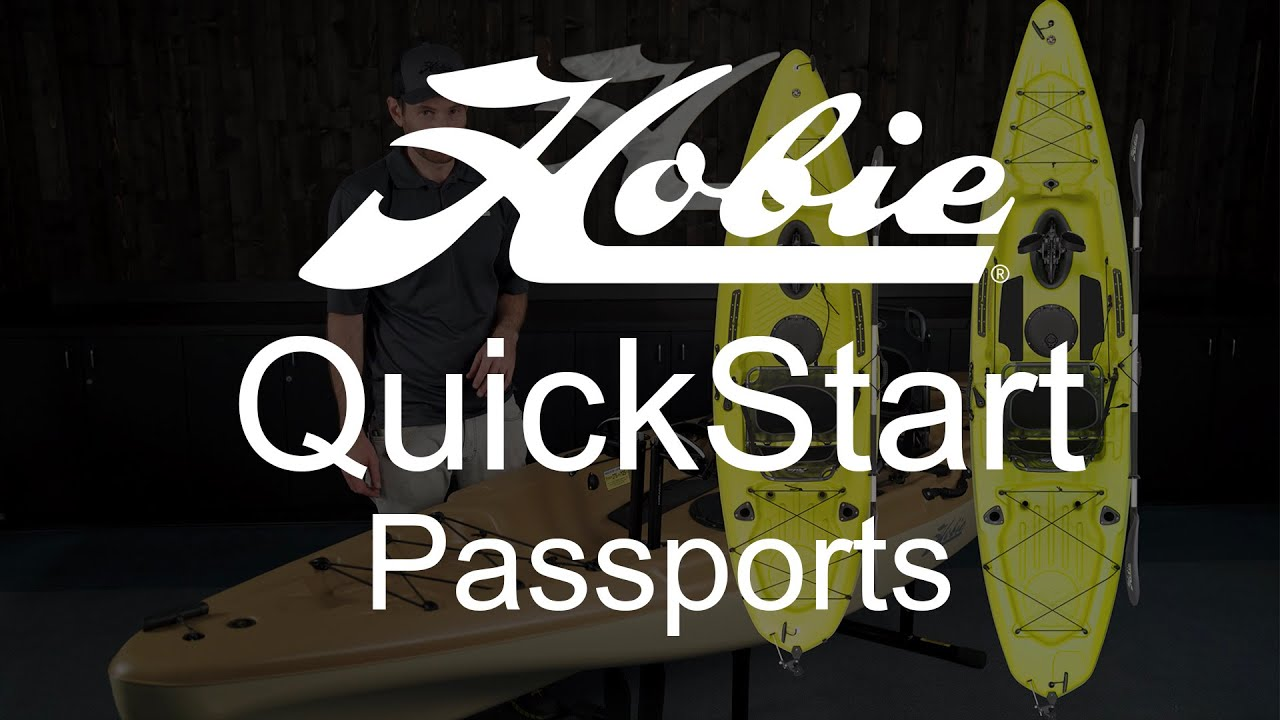 QuickStart for Hobie Mirage Passport kayaks