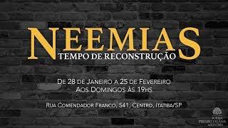 Promo: Série Neemias, Tempo de Reconstrução (Jan-Fev/2018)