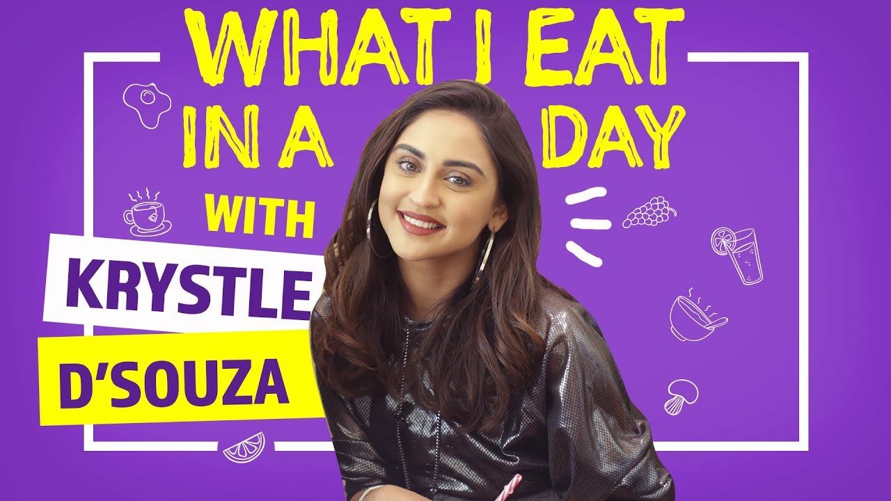Krystle D'souza - What I Eat in a Day | Sukhe - I Need Ya | Pinkvilla | Fashion | Lifestyle