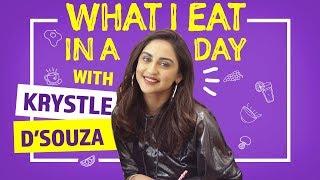 Krystle D'souza - What I Eat in a Day | Sukhe - I Need Ya | Pinkvilla | Fashion | Lifestyle